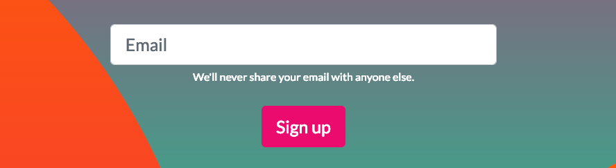 An email entry form with a sign up button is a bit higher-stakes but why is it on the home page?